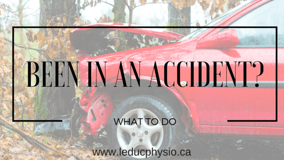 1-1 Help ! I've Been Injured In a Car Accident. What do I do? alberta car accident Leduc leduc physio motor vehicle collision neck pain physical therapy whiplash