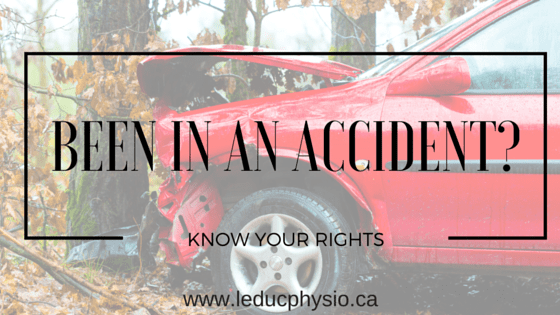 2-2 Been Injured In A Car Accident ? Know Your Rights ! alberta car accident Leduc leducphysio motor vehicle accident neck pain