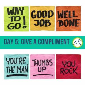 Blog-Images-3-300x300 Give a Compliment! 5 day challenge challenge comfort zone compliment contest fitness free happiness happy happy challenge health humanity kindness is free leduc physio nice out of the box people are good physiotherapy smile social media