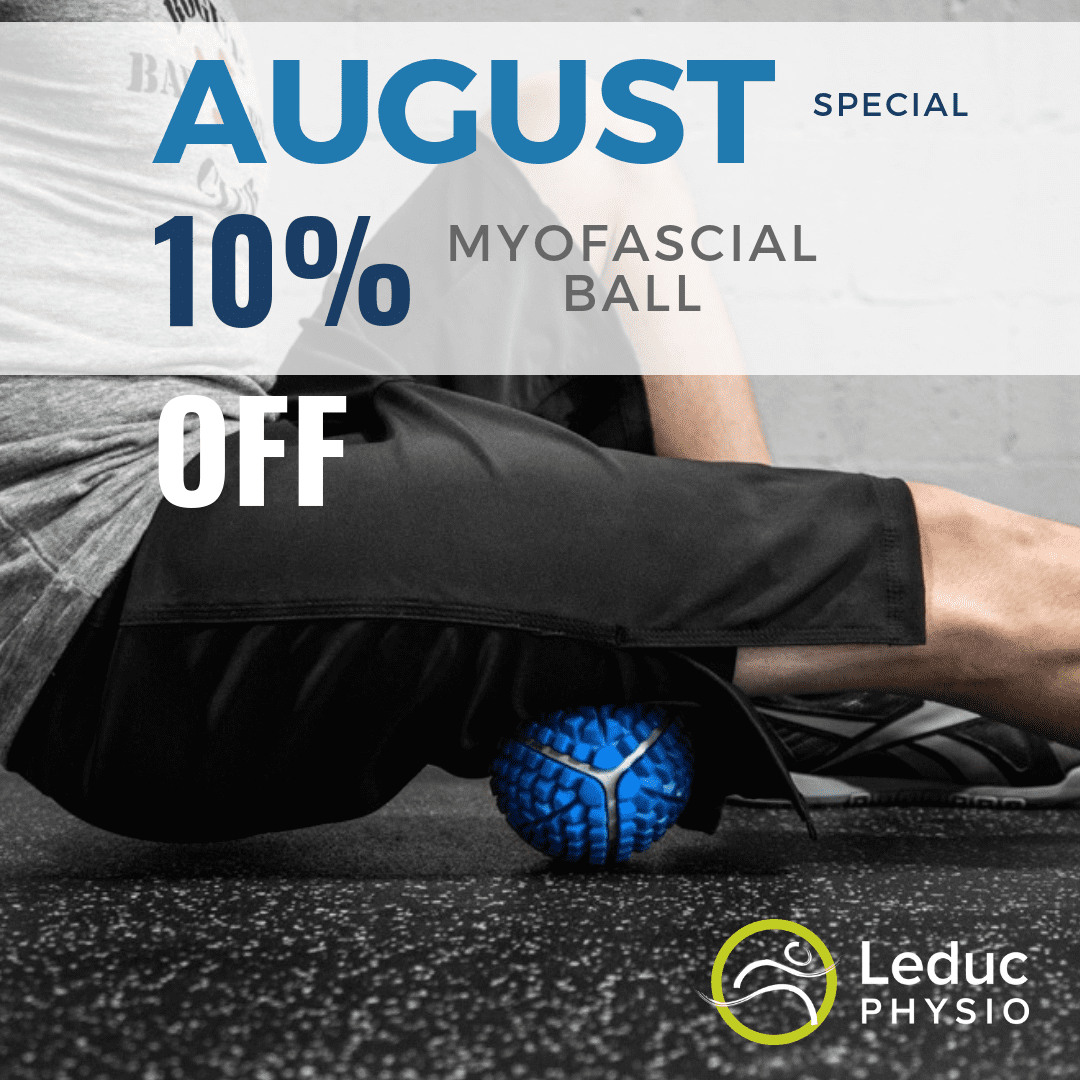 August-2019 August Special; 10% OFF Myofascial Balls august ball discount leduc physio muscle pain myofascial myofascial ball myofascial release pain relief product of the month roll roller ball rolling sale