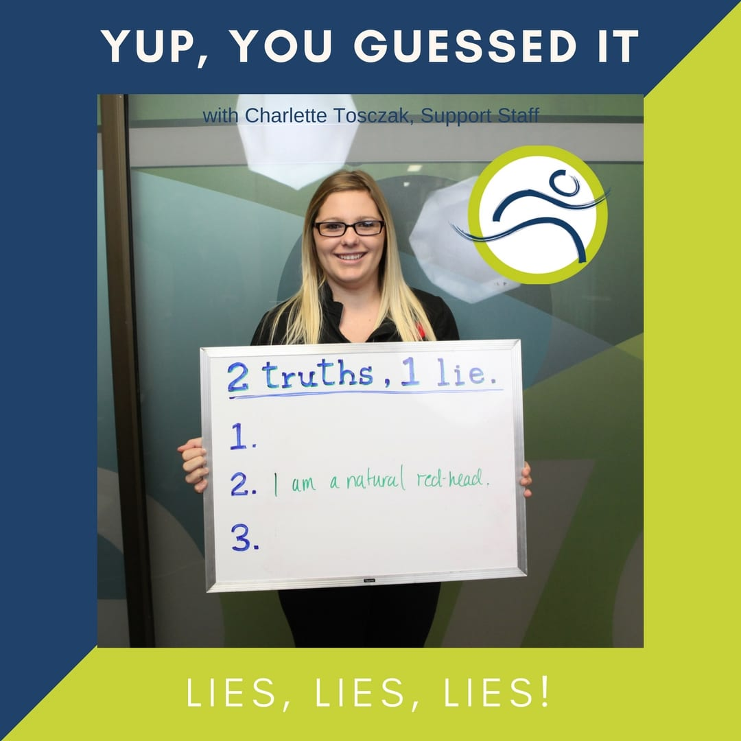 Charlette-2 Charlette's Lie! 2 truths 1 lie Charlette Tosczak fun leduc physio staff