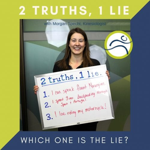 Morgan-1-e1516066513782 Morgan Lied! 2 truths 1 lie fun leduc physio morgan specht staff