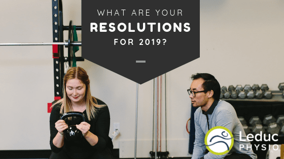 Post-Titles-1 Do You Have Any New Year's Resolutions ? 2019 exercise GOALS Leduc leduc physio new years physio physiotherapy resolutions